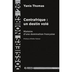 Centrafrique : un destin...